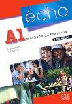 Echo - A1: 2 CD с аудиоматериали по френски език : 2e edition - J. Girardet, J. Pecheur -