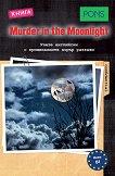 Murder in the Moonlight - ниво B1 - Доминик Бътлър - книга