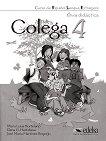 Colega - ниво 4 (A2.2): Книга за учителя по испански език 1 edicion - помагало