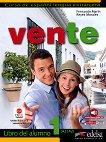 Vente - ниво 1 (A1 - A2): Учебник по испански език 1 edicion - учебна тетрадка