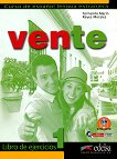 Vente - ниво 1 (A1 - A2): Учебна тетрадка по испански език : 1 edicion - Fernando Marin, Reyes Morales - учебник