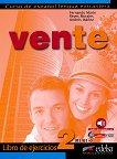 Vente - ниво 2 (B1 - B1+): Учебна тетрадка по испански език 1 edicion - учебна тетрадка
