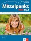 Mittelpunkt neu - B2.1: Учебник и учебна тетрадка по немски език + CD -