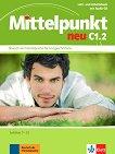Mittelpunkt neu - C1.2: Учебник и учебна тетрадка по немски език + CD -