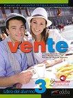 Vente - ниво 3 (B2): Учебник по испански език 1 edicion - учебна тетрадка