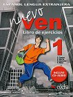 Nuevo Ven - ниво 1 (A1 - A2): Учебна тетрадка по испански език за 9. клас+ CD : 1 edicion - Francisca Castro, Fernando Marin, Reyes Morales, Soledad Rosa -