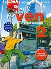 Nuevo Ven - ниво 2 (B1 - B1+): Учебник по испански език за 10. клас + CD 1 edicion -