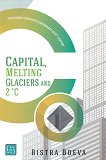 Capital, Melting Glaciers and 2°C - Bistra Boeva -