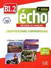 Echo - B1.2: Учебна тетрадка по френски език + отговори + CD : 2e edition - J. Girardet, J. Pecheur -