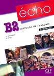 Echo - B2: 2 CD с аудиоматериали по френски език : 2e edition - J. Girardet, Colette Gibbe -
