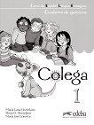 Colega - ниво 1 (A1.1): Учебна тетрадка по испански език + CD : 1 edicion - Maria Luisa Hortelano, Elena G. Hortelano, Maria Jose Lorente -