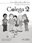 Colega - ниво 2 (A1.2): Учебна тетрадка по испански език + CD : 1 edicion - Maria Luisa Hortelano, Elena G. Hortelano, Maria Jose Lorente -