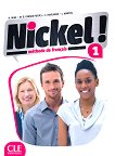 Nickel! - ниво 1 (A1 - A2.1): Учебник по френски език за 8. клас за интензивно обучение + DVD-ROM : 1 edition - Hеlеne Auge, Maria Dolores Canada Pujols, Claire Marlhens, Lucia Martin -