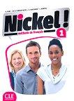 Nickel! - ниво 1 (A1 - A2.1): Учебник по френски език за 8. клас за интензивно обучение + DVD-ROM 1 edition - учебна тетрадка
