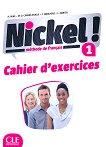Nickel! - ниво 1 (A1 - A2.1): Учебна тетрадка по френски език за 8. клас за интензивно обучение + отговори : 1 edition - Hеlеne Auge, Maria Dolores Canada Pujols, Claire Marlhens, Lucia Martin -
