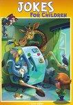 Jokes for Children - book 1 - детска книга
