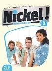 Nickel! - ниво 2 (A2 - B1.1): Учебник по френски език за 8. клас за интензивно обучение + DVD-ROM : 1 edition - Hеlеne Auge, Maria Dolores Canada Pujols, Claire Marlhens, Lucia Martin -