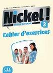 Nickel! - ниво 2 (A2 - B1.1): Учебна тетрадка по френски език за 8. клас за интензивно обучение + отговори : 1 edition - Hеlеne Auge, Maria Dolores Canada Pujols, Claire Marlhens, Lucia Martin -