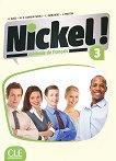 Nickel! - ниво 3 (B1 - B2.1): Учебник по френски език за 8. клас за интензивно обучение + DVD-ROM : 1 edition - Hеlеne Auge, Maria Dolores Canada Pujols, Claire Marlhens, Lucia Martin -