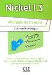 Nickel! - ниво 3 (B1 - B2.1): USB за учителя с допълнителни материали по френски език за 8. клас : 1 edition -