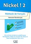 Nickel! - ниво 2 (A2 - B1.1): USB за учителя с допълнителни материали по френски език за 8. клас : 1 edition -
