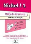 Nickel! - ниво 1 (A1 - A2.1): USB за учителя с допълнителни материали по френски език за 8. клас : 1 edition -