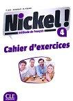 Nickel! - ниво 4 (B2): Учебна тетрадка по френски език за 8. клас за интензивно обучение + отговори : 1 edition - Hеlеne Auge, Maria Marquet, Michele Pendanx -