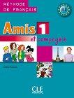 Amis et compagnie - ниво 1 (A1): Учебник по френски език за 5. клас 1 edition -