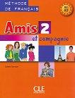 Amis et compagnie - ниво 2 (A1 - A2): Учебник по френски език за 6. клас 1 edition -