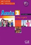 Amis et compagnie - ниво 3  (A2 - B1): 3 CD с аудиоматериали по френски език за 7. клас 1 edition -
