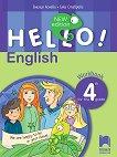Hello!: Учебна тетрадка по английски език за 4. клас - New Edition - Емилия Колева, Елка Ставрева -