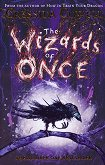 The Wizards of Once - book 1 - Cressida Cowell - книга