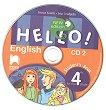 Hello!: CD 2 с аудиоматериали по английски език за 4. клас - New Edition - учебна тетрадка