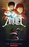 Amulet - book 1: The Stonekeeper - Kazu Kibuishi -