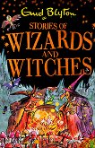 Stories of Wizards and Witches - Enid Blyton - детска книга