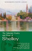 The Selected Poetry and Prose of Shelley -