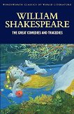 The Great Comedies and Tragedies - William Shakespeare - книга