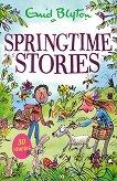 Springtime Stories - Enid Blyton -