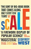 Scale: The Universal Laws of Life and Death in Organisms, Cities and Companies - Geoffrey West -
