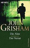Die Akte : Der Verrat - John Grisham -