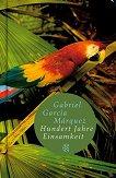 Hundert Jahre Einsamkeit - Gabriel Garcia Marquez - книга