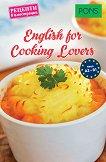 English for Cooking Lovers - ниво A2 - B1 : Рецепти в илюстрации -
