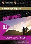 Empower - Upper Intermediate (B2): Presentation Plus - DVD-ROM с материали за учителя по английски език - учебна тетрадка