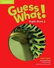 Guess What! - ниво 1: Учебник по английски език - Susannah Reed, Kay Bentley - книга