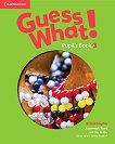 Guess What! - ниво 3: Учебник по английски език - Susannah Reed, Kay Bentley - продукт