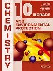 Chemistry and Environmental Protection for 10. Grade Химия и опазване на околната среда за 10. клас - книга за учителя
