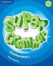 Super Grammar - ниво 1 (Pre - A1): Граматика по английски език - Emma Szlachta -