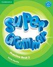 Super Grammar - ниво 2 (Pre - A1): Граматика по английски език - Emma Szlachta -