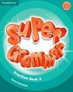 Super Grammar - ниво 3 (A1): Граматика по английски език - Garan Holcombe - учебна тетрадка