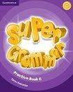 Super Grammar - ниво 6 (A2 - B1): Граматика по английски език - Garan Holcombe - учебна тетрадка